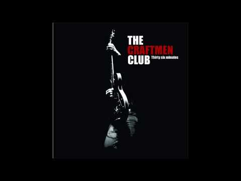 The Craftmen Club - To the Surface