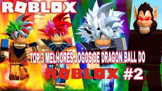 TOP 3 BEST ROBLOX DRAGON BALL GAMES #2
