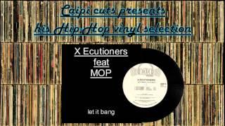 X-Ecutioners feat MOP - let it bang (2001)