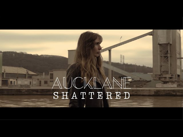 Aucklane - Shattered [Official Video]