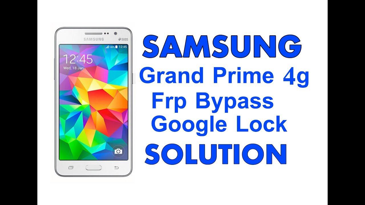 Samsung Galaxy Grand Prime 4g frp bypass / Google account