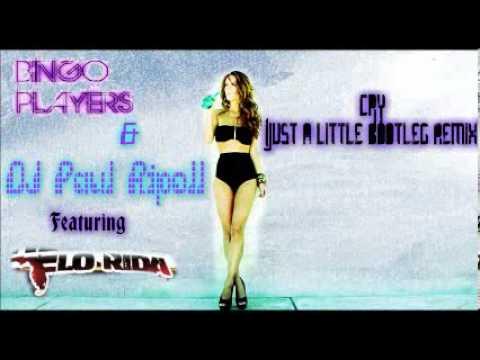 Bingo Players & DJ Paul Ripoll feat Flo Rida- Cry (Just a Little Bootleg Remix)