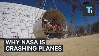 This is why NASA is crashing planes on purpose