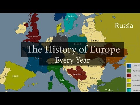 The History of Europe [2600 BC - 2018 AD] Every year