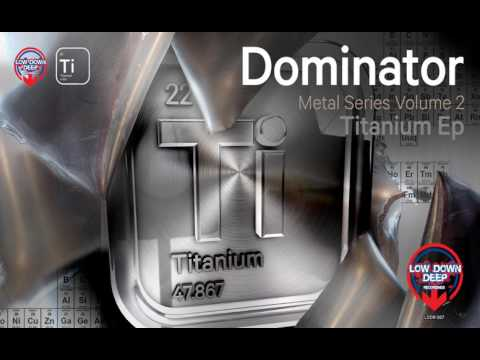 Dominator - Think First [Low Down Deep]
