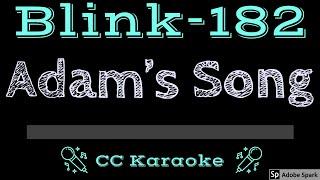 Blink 182 • Adam's Song (CC) [Karaoke Instrumental Lyrics]