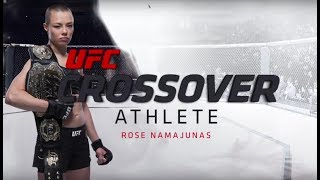 Crossover Athlete: Rose Namajunas