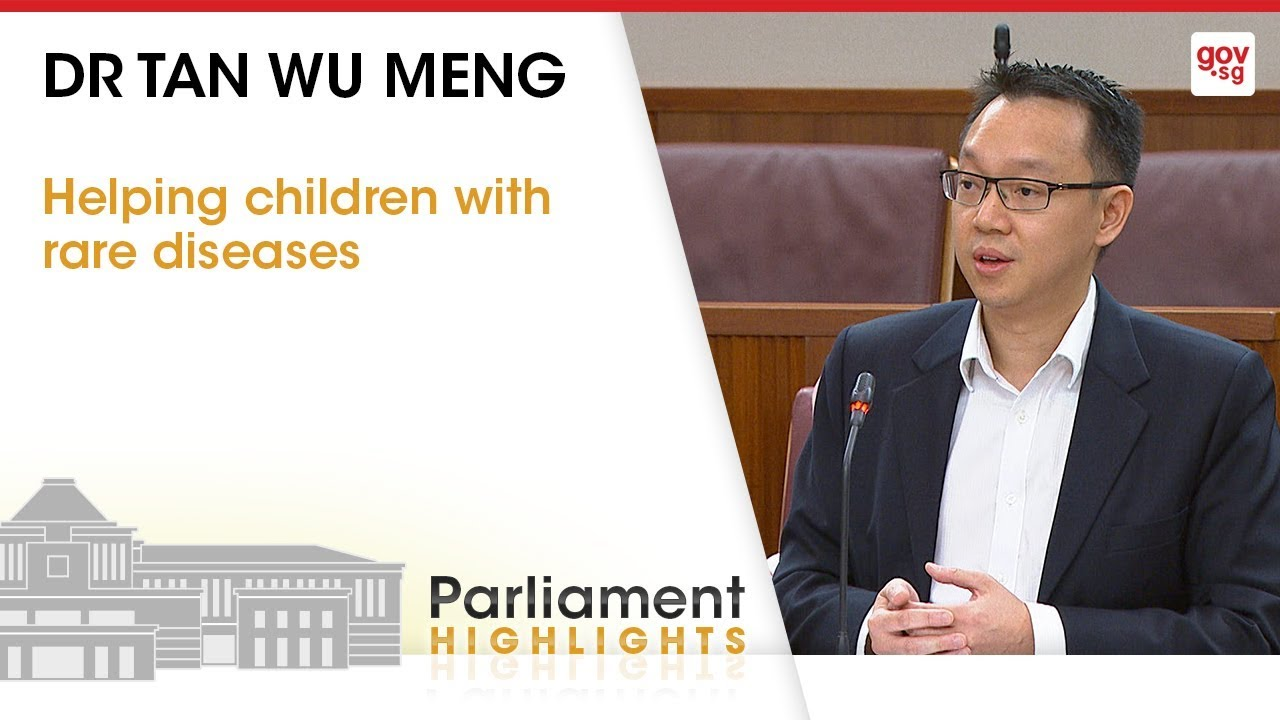 Helping Children With Rare Diseases Dr Tan Wu Meng