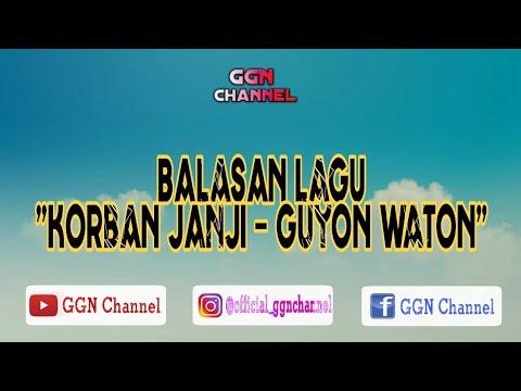 BALASAN LAGU KORBAN JANJI - GUYON WATON | Lirik