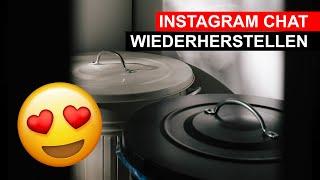 Wiederherstellen instagram nachrichten gelöschte Instagram gelöschte