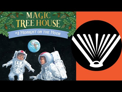 Magic Tree House #8 - Midnight on the Moon (part 1), a Read Aloud by a Dad - Seriously, Read a Book!
