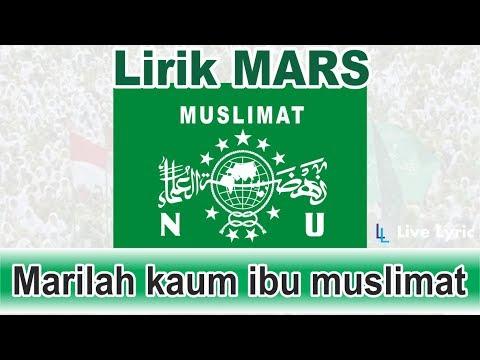MARS MUSLIMAT NU ( Nahdhatul Ulama ) Plus Lirik