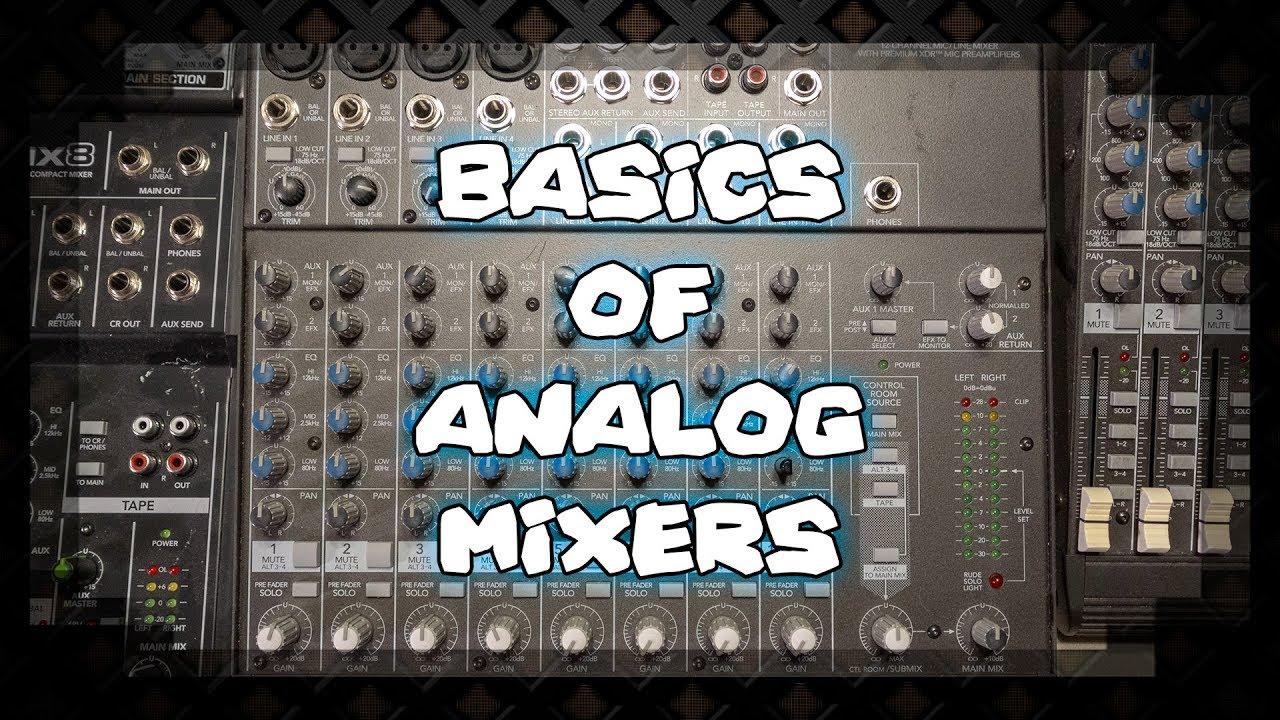 3682d4869da Basics of Analog Mixers - AudioCraZ.com