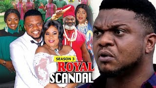 Royal Scandal Season 3 - Ken Erics 2018 Latest Nigerian Nollywood Movie full HD