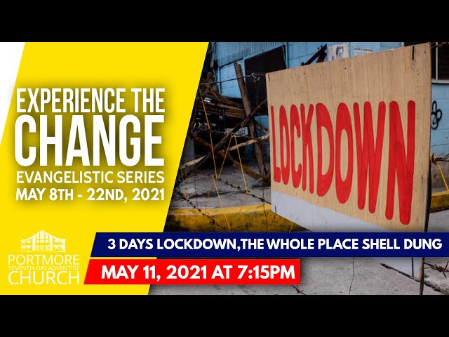 004 - 3 DAYS LOCKDOWN THE WHOLE PLACE SHELL DUNG | PASTOR MICHAEL CHARLES