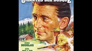 LOS GIGANTES DEL BOSQUE (THE BIG TREES, 1952, Full movie, Spanish, Cinetel)