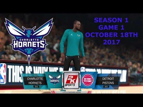 Charlotte Hornets NBA 2K18 MyLeague Ep1 [S1,G1 at Pistons Oct 18]