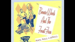 Bernie Woods & The Forest Fires  Angel Of Love