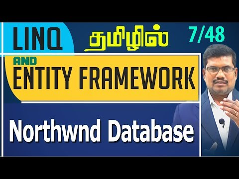 #7 Northwnd Database    LINQ and Entity framework in Tamil