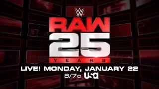 Don't miss all the excitement of Raw's 25th Anniversary on Jan. 22: Raw, Dec. 25, 2017