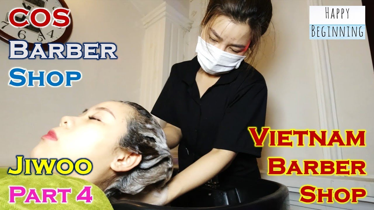 Vietnam Barber Shop JIWOO Part 4 - COS (Ho Chi Mihn City, Vietnam)