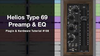 간단한 조작으로 사운드 메이킹을 편하게 해주는 Helios Type 69 Preamp & EQ