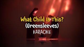 What Child is this? (Greensleeves) (instrumental with lyrics - karaoke video)