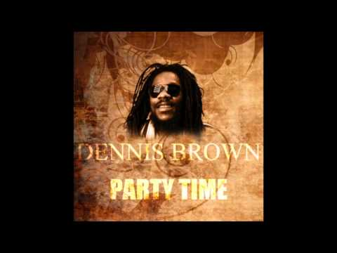 Party Time - Dennis Brown
