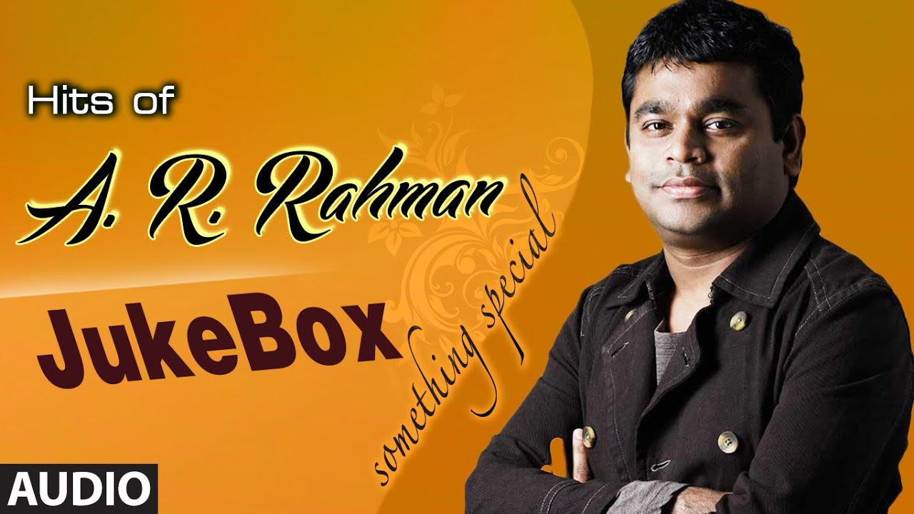 Hits of A.R Rahman Jukebox || Full Audio Songs || Rahman Songs || T ...