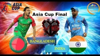 India Vs Bangladesh | FULL Match Highlights|  Final Asia Cup  | Asia Cup 2018 Dubai