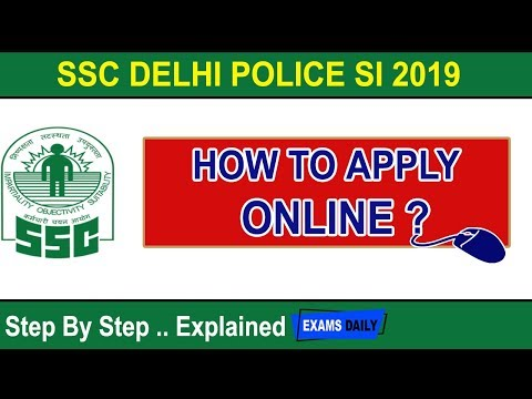 How to Fill SSC CPO SI/ASI Online Form 2019 SSC Delhi Police SI 2019 apply online