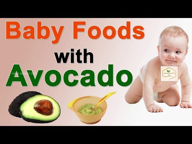 Baby Foods With Avocado Puree || Homemade Baby Food Recipes