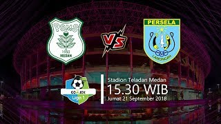 Jadwal Live Liga 1 2018, PSMS Medan Vs Persela Lamongan, Jumat 15.30 WIB