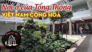 Dinh thự Tổng thống VNCH Nguyễn Văn Thiệu