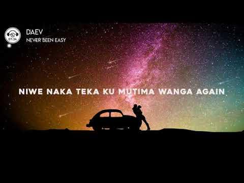 daev---never-been-easy-||-lyrics-||-mp3-download
