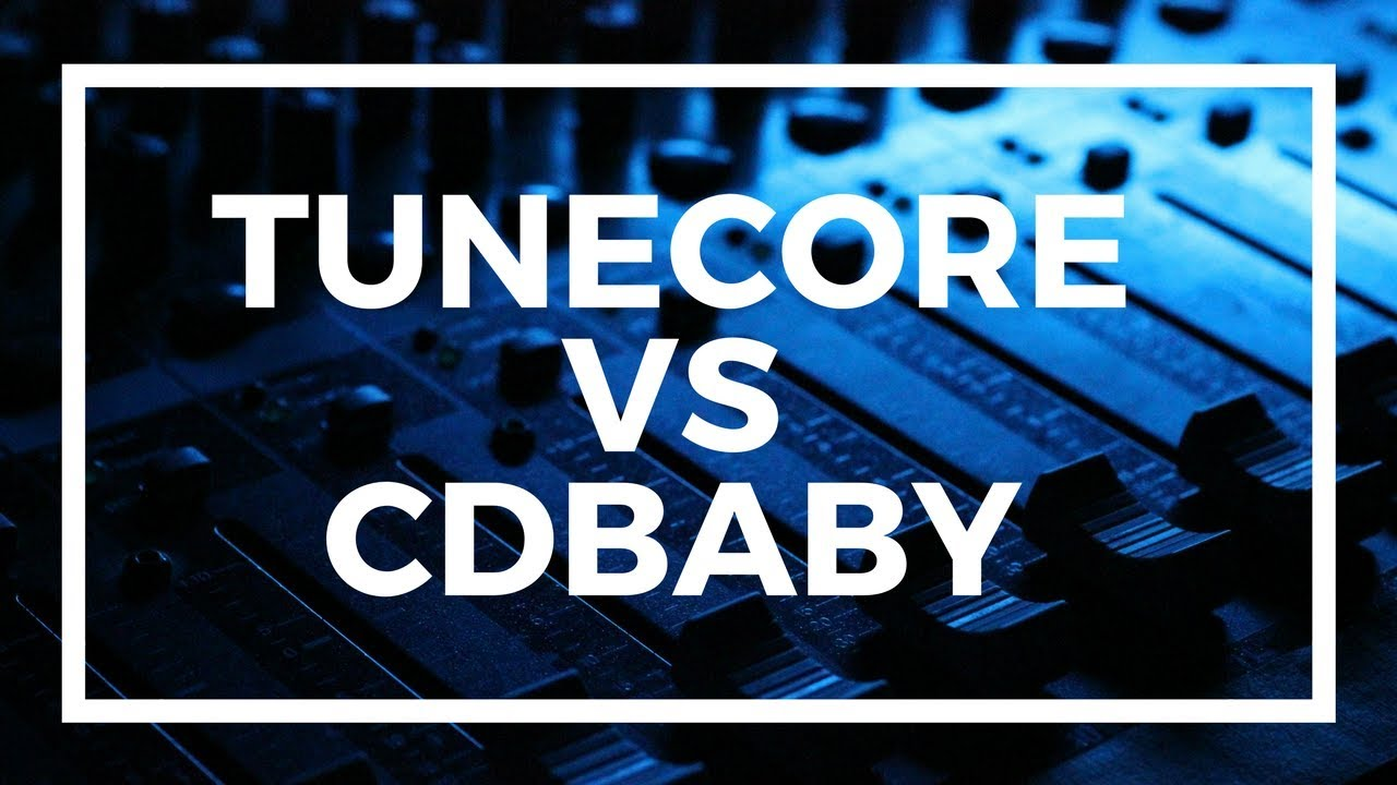 TuneCore vs CDBaby Review | Digital Distribution