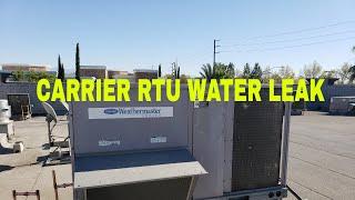 Carrier RTU water leak