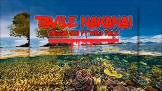Download Raggai Siai ft Wild Pack - Tavile Nakanai [PNG Miusik 2017] MP3 song and Music Video