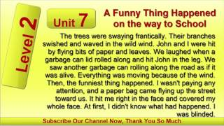 Learn English By Listening Level 2   7 A Funny Thing Happened on the way to School