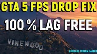 GTA 5 PC FIX   100% LAG FREE NO FPS DROP