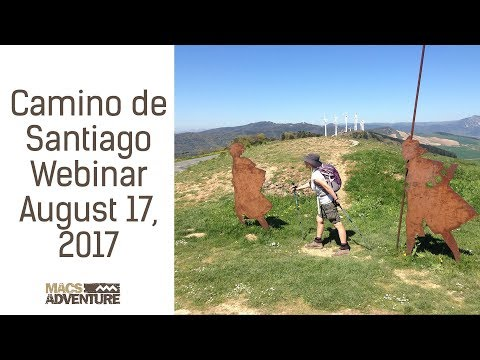 Camino de Santiago Webinar - 17th August 2017