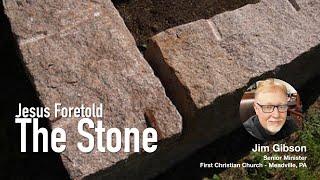 Jesus Foretold -2- The Stone