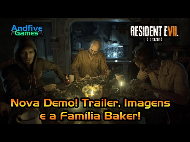 Resident Evil 7 Nova Demo Trailer Imagens e a fam�lia Baker