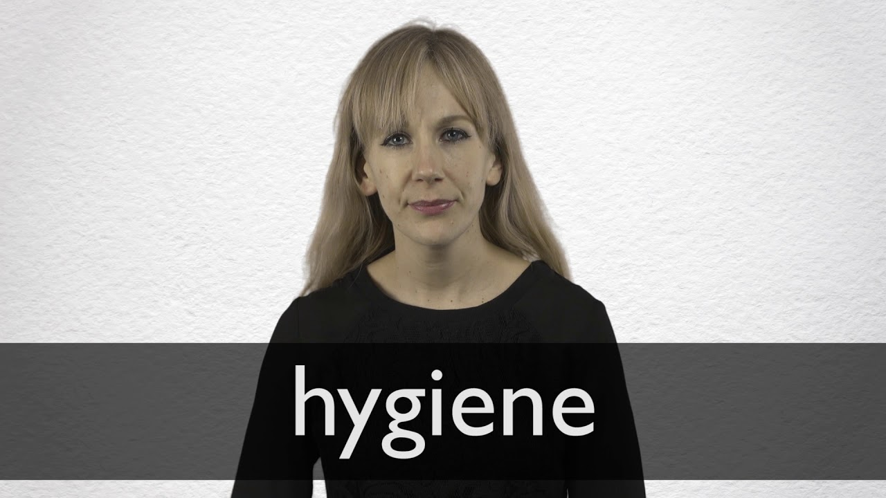 How to pronounce HYGIENE in British English