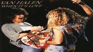 Van Halen - When It's Love (1988) (Remastered) HQ