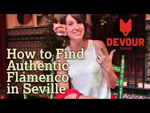 How to Find Authentic Flamenco in Seville | Devour Seville
