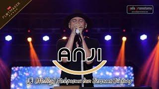 MELEPASMU dan BERSAMA BINTANG | ANJI [Live Konser 22 April 2017 di Cirebon]