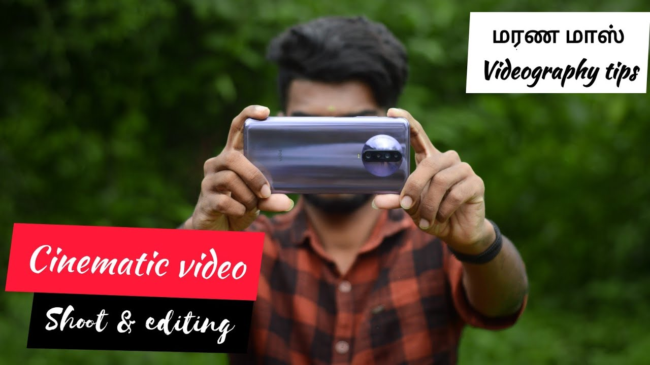 Cinematic video shoot & editing tips TAMIL | CINEMATIC VIDEO | PHOTOGRAPHY TAMIZHA