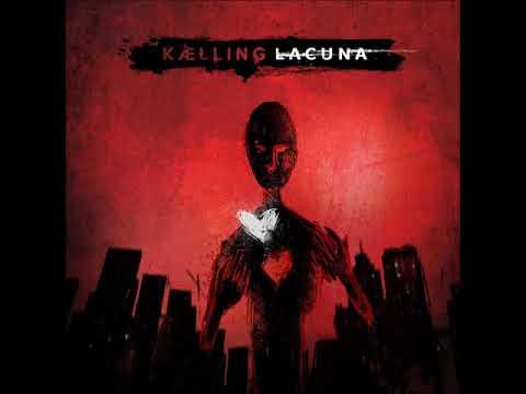 Kælling - Lacuna (ALBUM STREAM)