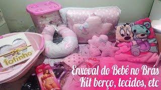 Enxoval do bebê no Brás- Kit berço, tecidos e utensílios do bebê e da mamãe